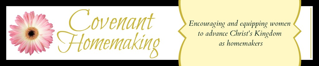 Covenant Homemaking
