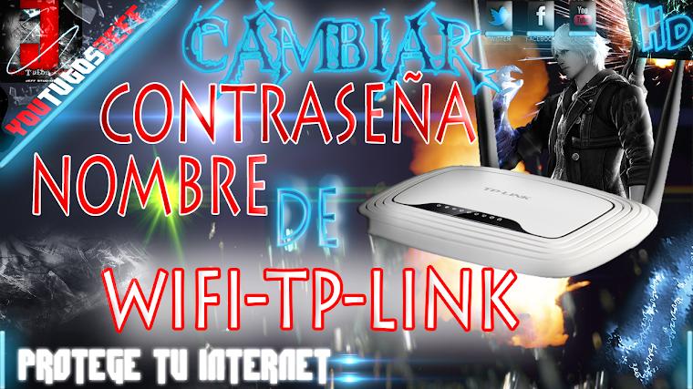 COMO CAMBIAR LA CONTRASEÑA DEL WIFI TP-LINK | 2015