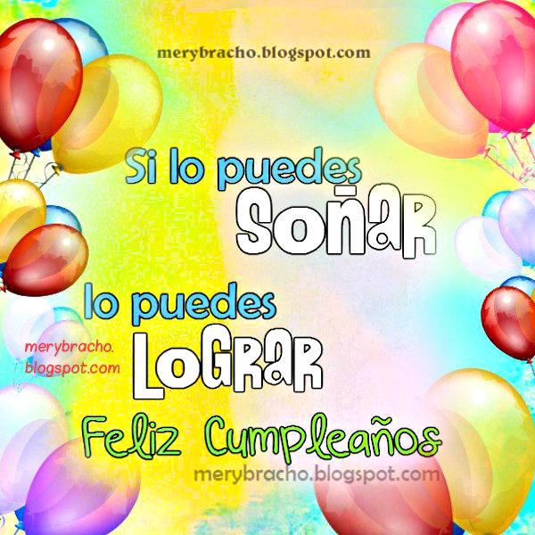 Bonita Tarjeta de cumpleaños con mensaje cristiano de optimismo y éxito, Dios bendiga tus sueños, imagen con mensaje de ánimo