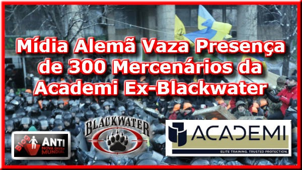 http://www.anovaordemmundial.com/2014/05/ucrania-mais-um-vazamento-alemao-contra-eua-mercenarios-ex-blackwater-na-ucrania.html