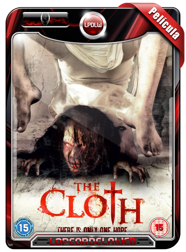 The Cloth (2013) [Terror] 720p, Mega, Uptobox