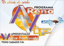 ARENA VIP TODO SÁBADO NA JATAÚBA-FM
