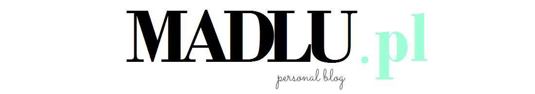 personal blog by Madlu    -  madlu.pl