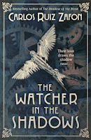 The Watcher in the Shadows, Carlos Ruiz Zafon