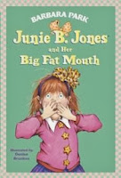 bookcover of Junie B.  and Her Big Fat Mouth   by Barbara Park #3