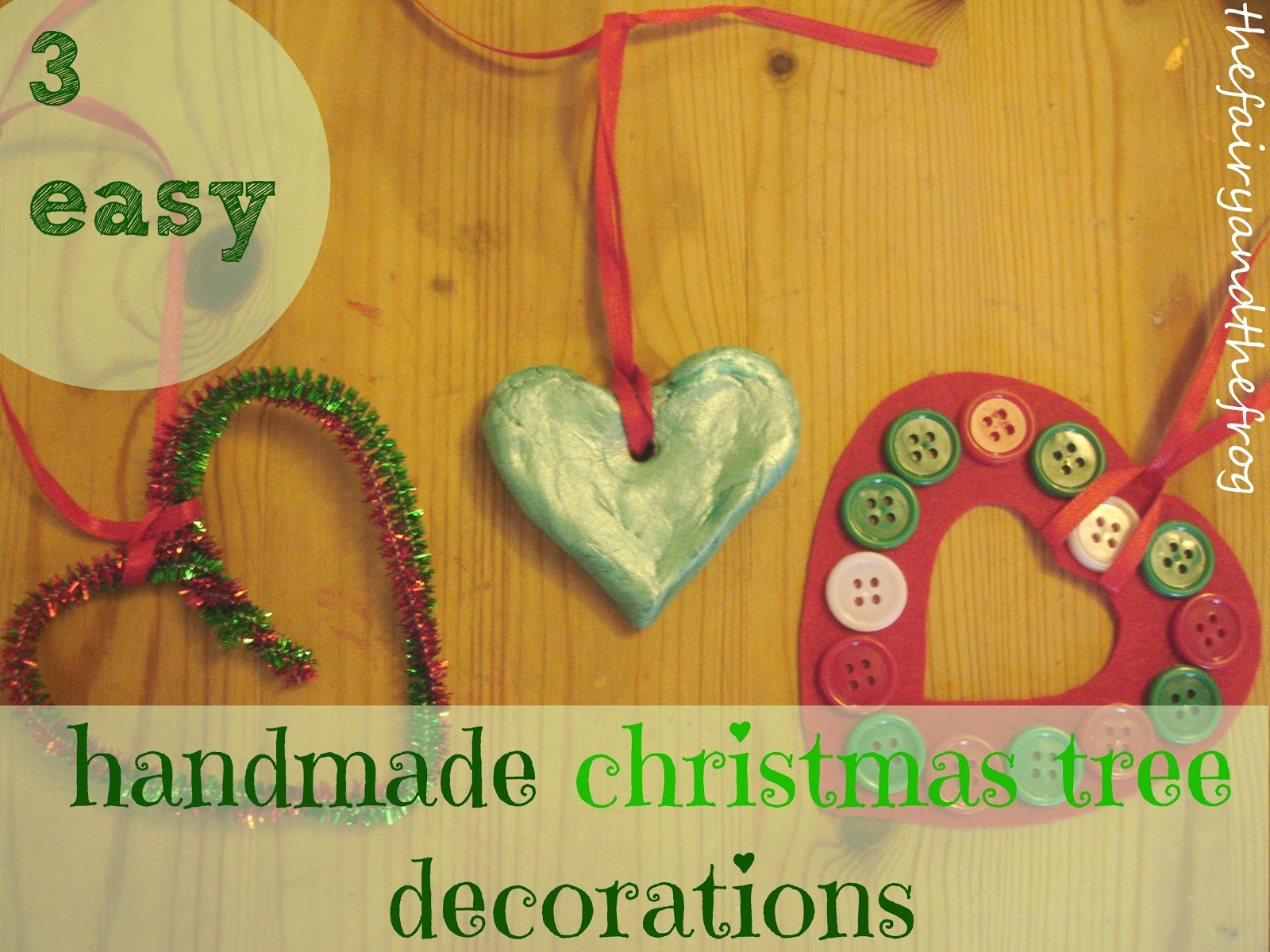 The fairy and the frog how to make 3 easy handmade for Home made christmas tree decorations