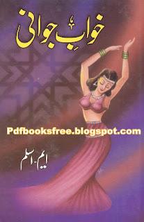 Khwab-e-Jawani romantic novel