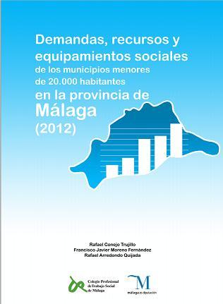 Demandas, recursos y equipamientos en la Provincia de Málaga