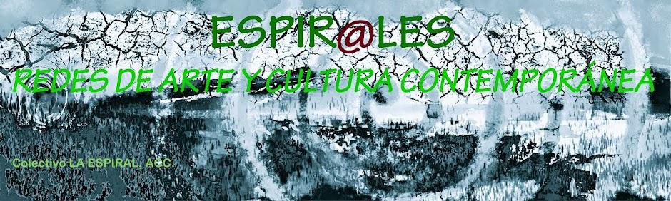 ESPIRALES, redes de arte y cultura contemporánea.