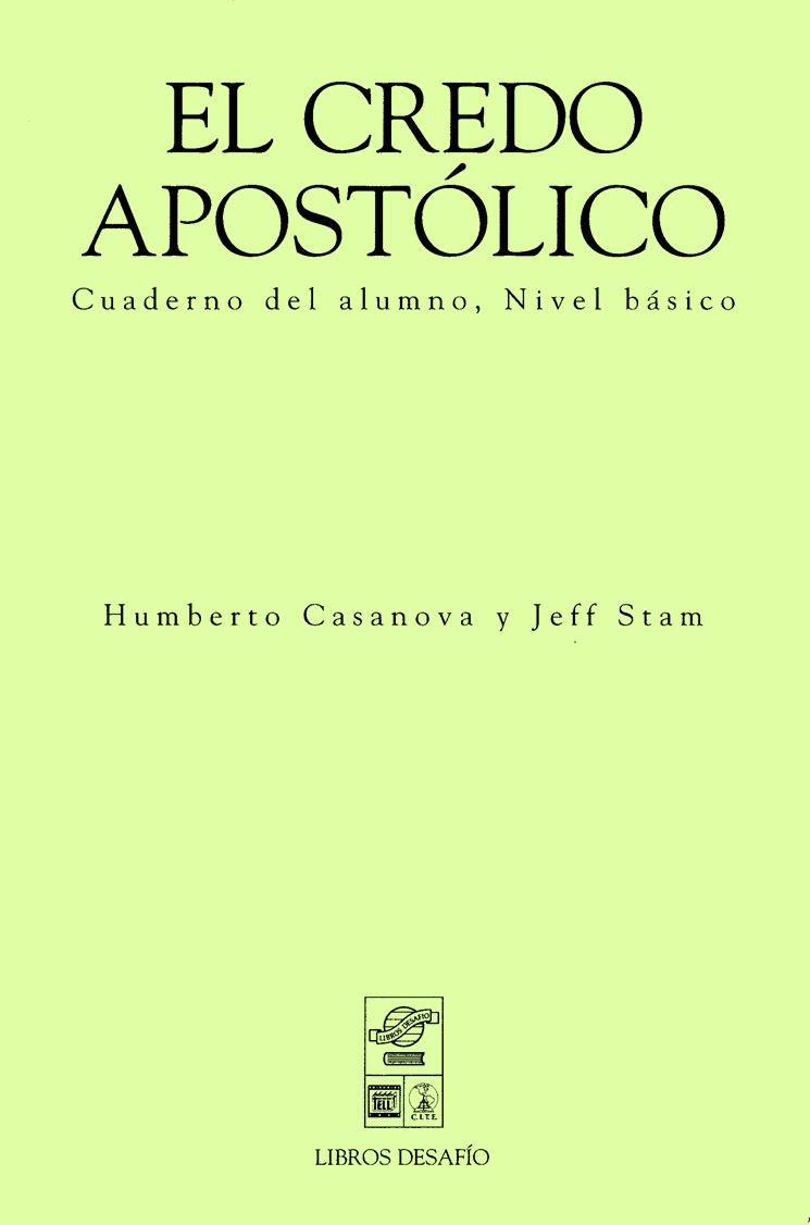 Varios Autores-El Credo Apostólico-Cuaderno Del Alumno,Nivel Básico-
