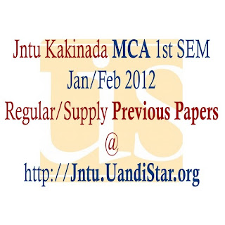 Jntu Kakinada MCA 2012 1st SEM Previous Papers