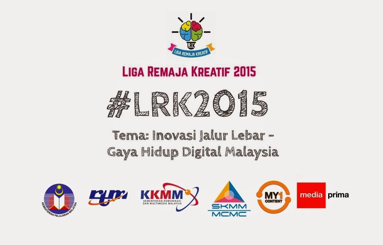 Liga Remaja Kreatif 2015 - Inovasi Jalur Lebar : Gaya Hidup Digital Malaysia