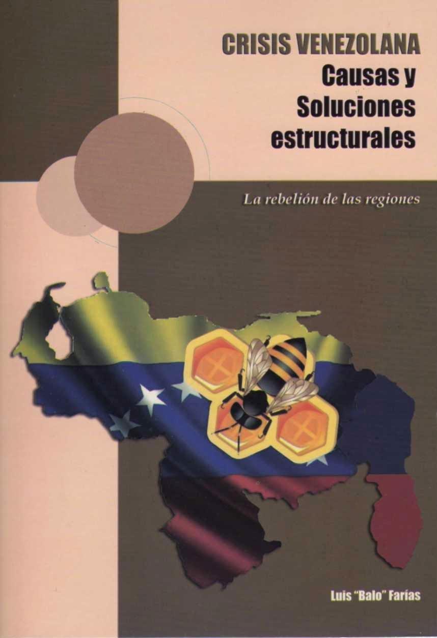Crisis Venezolana - Causas y Soluciones Estructurales