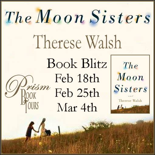 The Moon Sisters by Therese Walsh Blitz