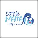Campaña Cultura de la Vida: Mamá eligió la Vida