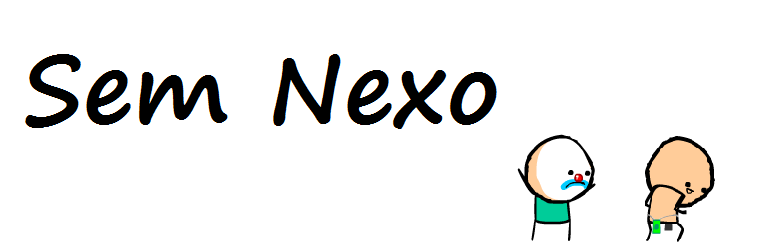SEM NEXO