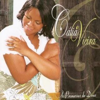 Cátia Vieira - As Promessas de Deus - 2010