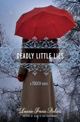 Book Review: Deadly Little Lies by Laurie Faria Stolarz!