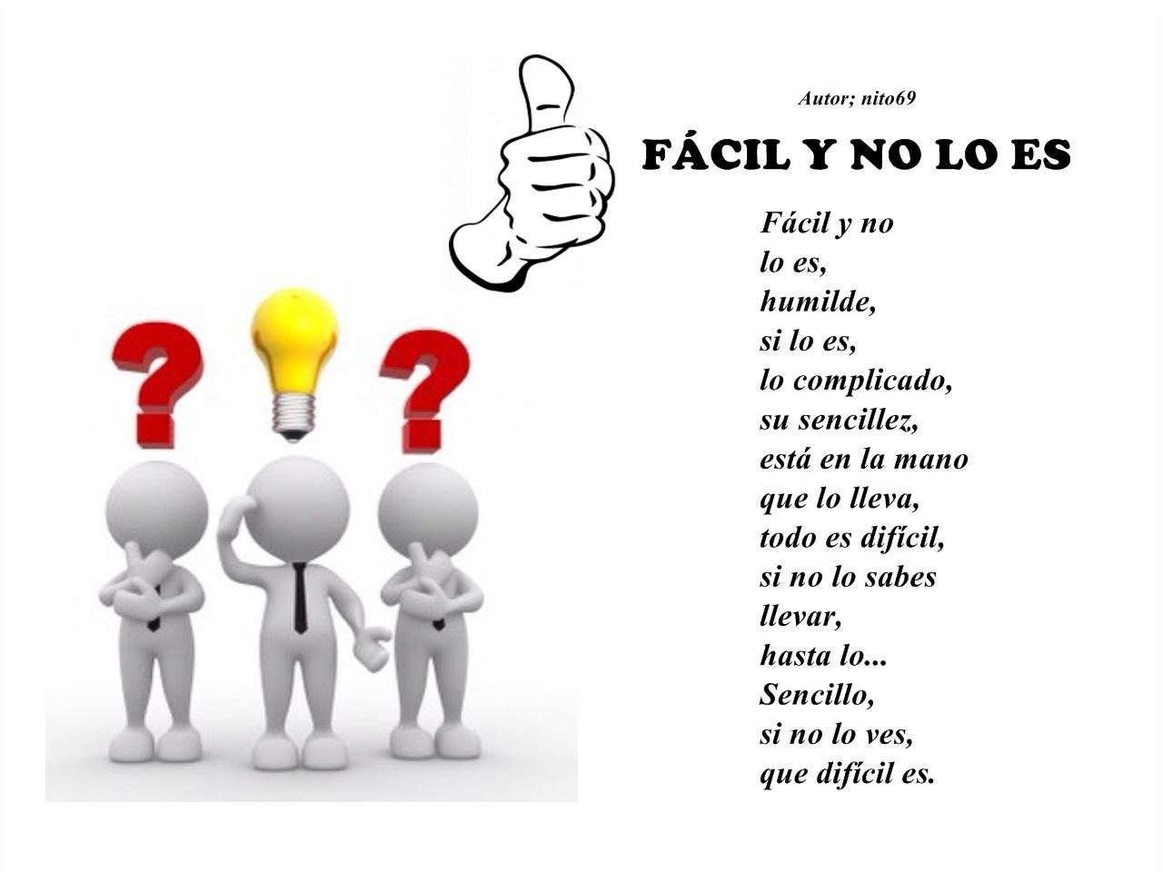 FÁCIL Y NO LO ES