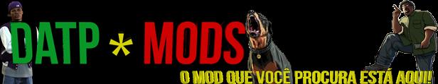 DATP MODS | MODS PARA GTA SA