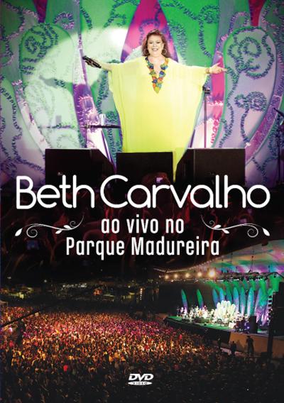 DVD Beth Carvalho Ao Vivo no Parque Madureira