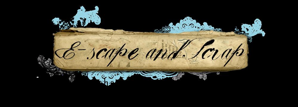 E-scape and Scrap