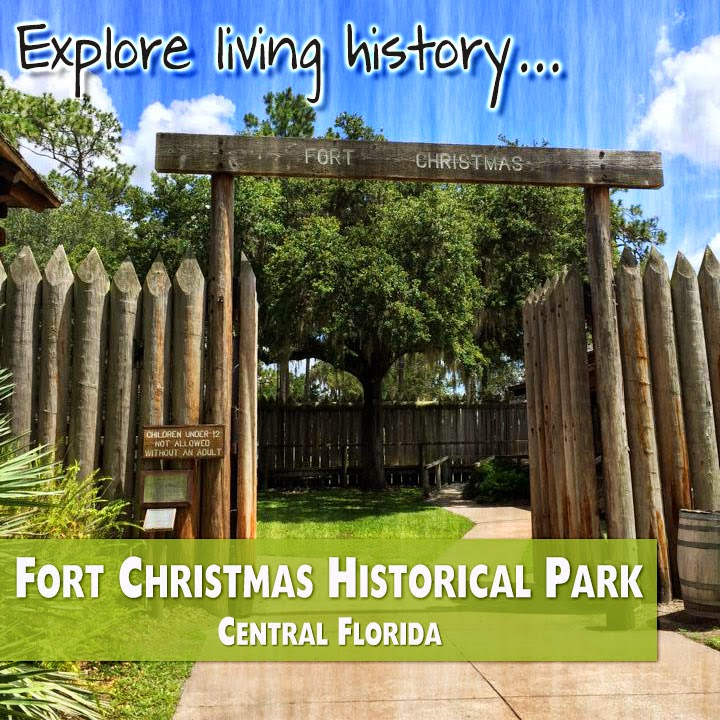 Living History at Fort Christmas Historical Park - Magical Blogorail