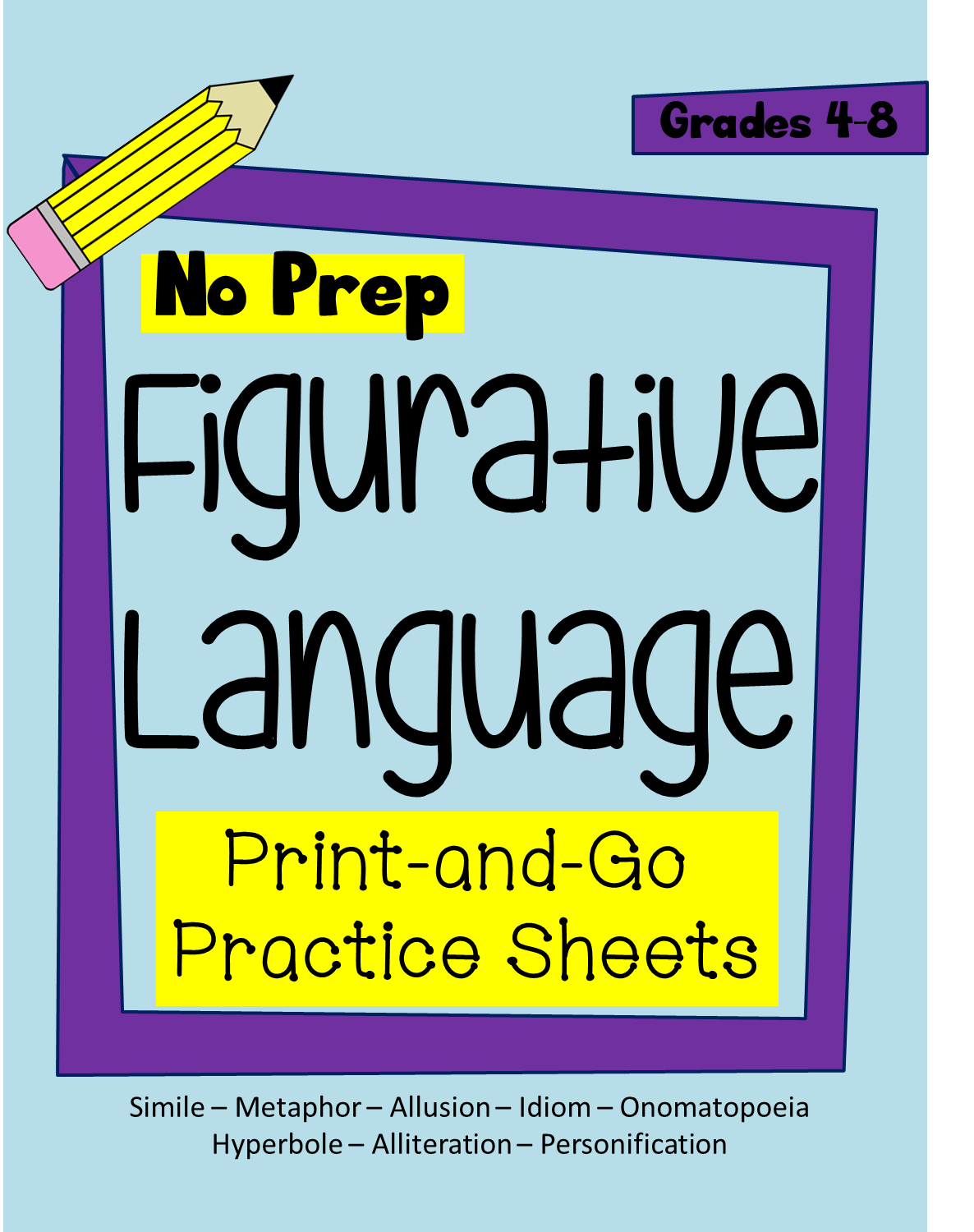 https://www.teacherspayteachers.com/Product/Figurative-Language-Print-and-Go-Practice-Sheets-1838296