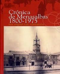 CRÓNICA DE MENASALBAS 1800-1975
