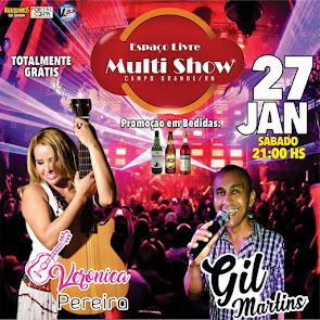 Veronica Pereira e Gil Martins neste dia 27 de Janeiro no Espaço Livre Multi Show em Campo Grande