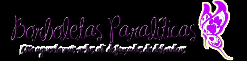 Borboletas Paralíticas