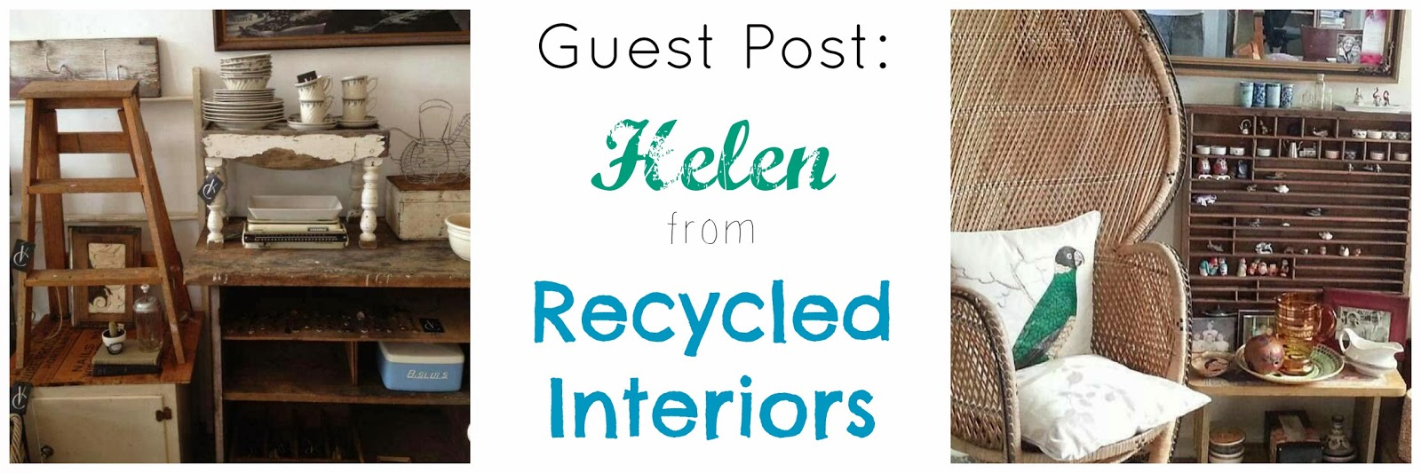 Chamomile and Peppermint Blog - Guest Post - Helen from Recycled Interiors