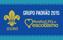 Grupo Padrão Ouro [2015]