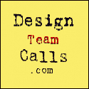 Design Team Calls