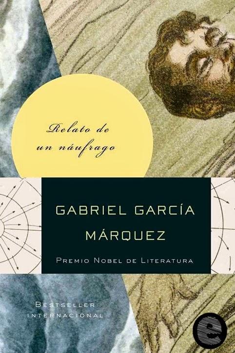Relato de un náufrago (Gabriel García Márquez) [EPUB] [Libro] [1 Link] [MEGA]