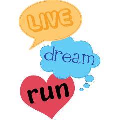 Live, Dream, Run
