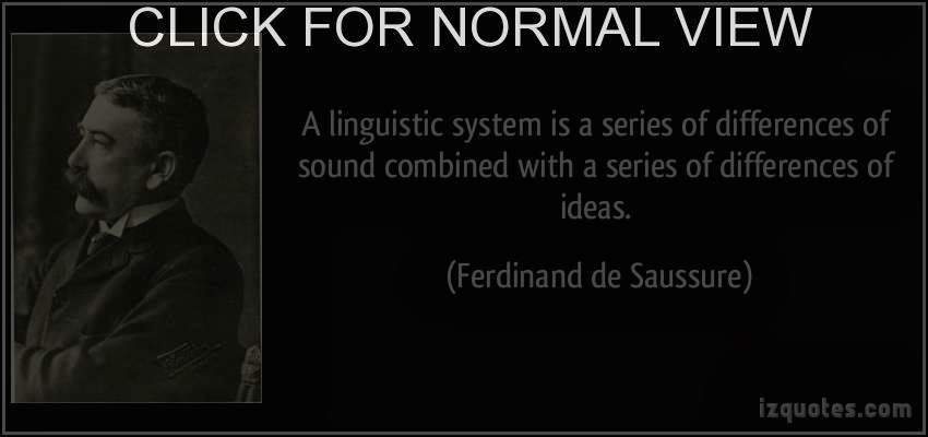 structuralism developed by ferdinand de saussure essay In general linguistics of ferdinand de saussure (1983), the founder of structural the emerald structuralism, is that these patterns are illusions because they are built on occurrences that are themselves counter-memory, practice: selected essays and interviews by michel foucault, cornell university press, ithaca.