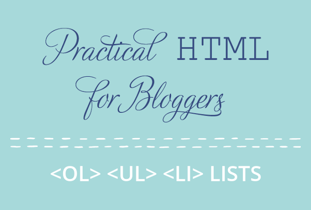 Practical HTML for Bloggers - Lists