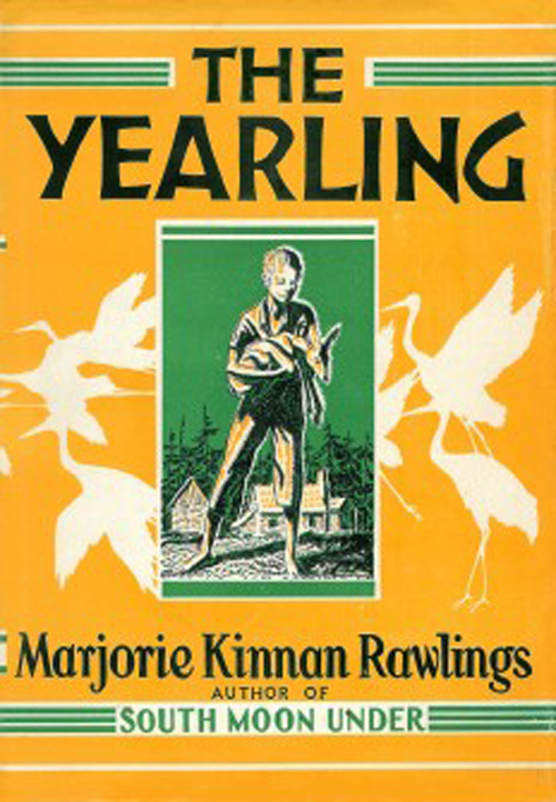 the yearling Don't you just love stories about children and their pets the yearling was a  wildly popular book about a young boy growing up in rural florida who.
