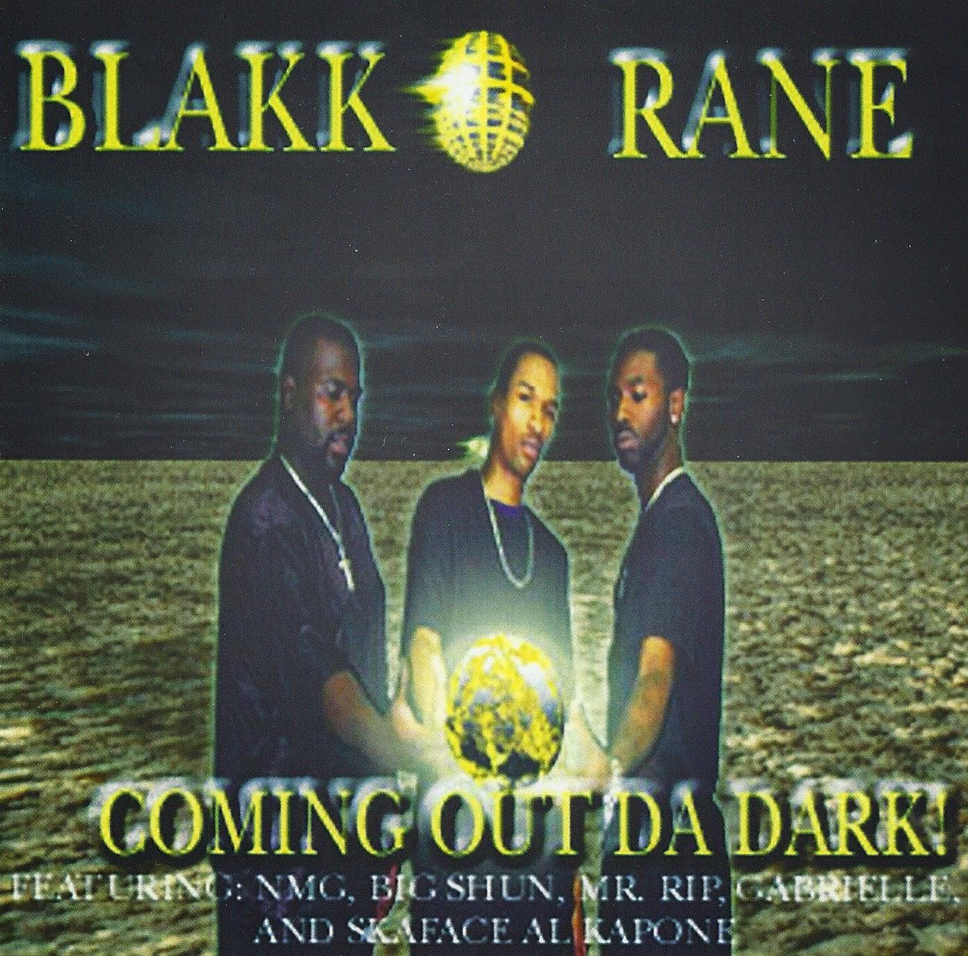 Blakk Rane - Coming Out Da Dark!