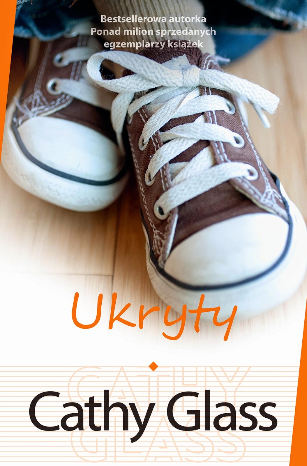 """""""Ukryty"""" Cathy Glass - historia chłopca, który pokonał przeciwności losu"""