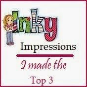 I made top 3 at Inky Impressions