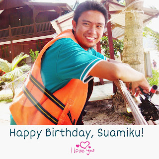 Happy Birthday Suamiku♥