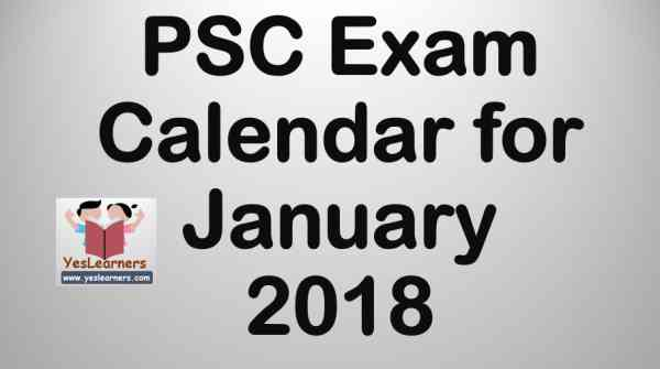 PSC Exam Calendar for January 2018 - YesLearners- Kerala PSC Coaching