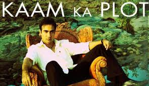 Kaam Ka Plot 2011 Hindi Movie Watch Online