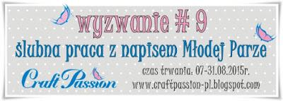 http://craftpassion-pl.blogspot.ie/2015/08/wyzwanie-9-slubna-praca-z-napisem-modej.html