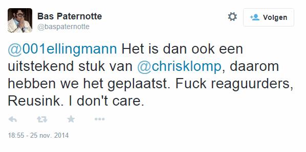 Bas Paternotte van Geenstijl en ThePostOnline: Fuck reaguurders! Zuigende freaks zijn debiele en gestoorde mongolen.