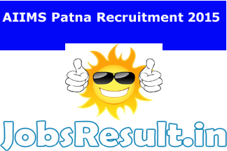 AIIMS Patna Recruitment 2015