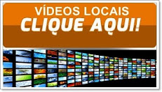 VÍDEOS DO YOUTUBE - LOCAIS