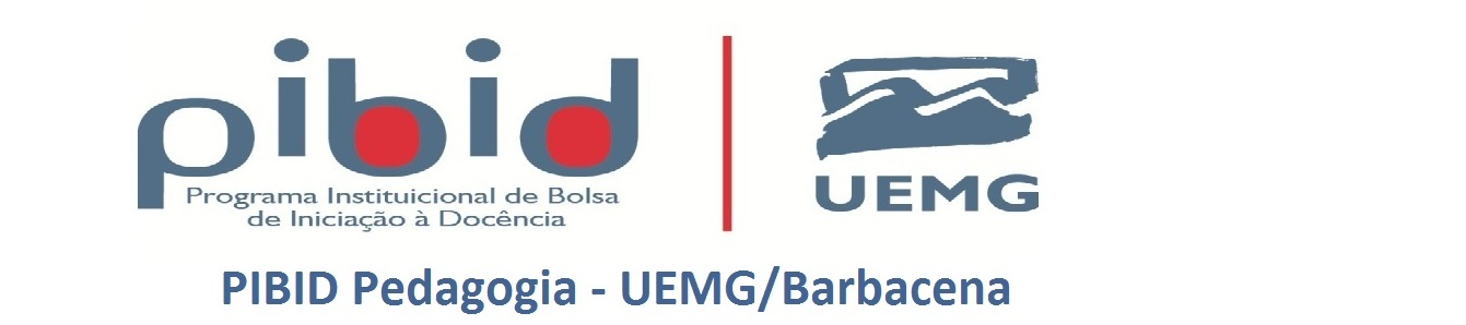 PIBID Pedagogia - UEMG/Barbacena